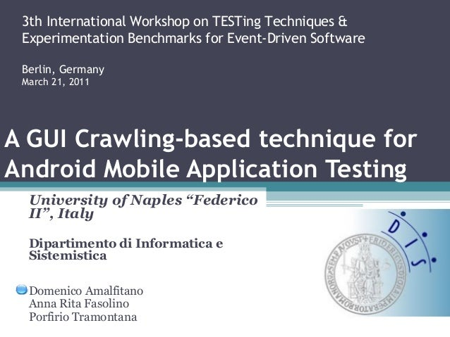 3th International Workshop on TESTing Techniques & ExperimentationBenchmarks forEvent-DrivenSoftware Berlin, Germany Ma...