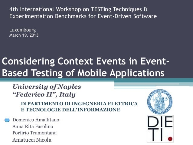 4th International Workshop on TESTing Techniques & Experimentation Benchmarks for Event-Driven Software Luxembourg March 1...