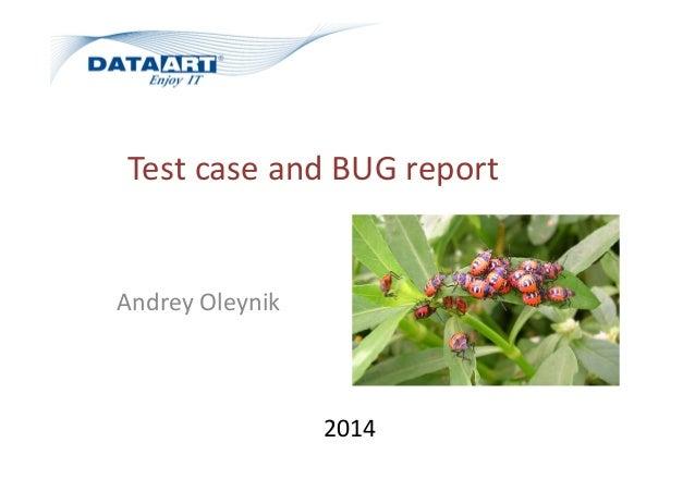 Test case and BUG report Andrey Oleynik 2014