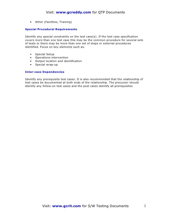 Visit: www.gcreddy.com for QTP Documents     •   Other (Facilities, Training)  Special Procedural Requirements  Identify a...