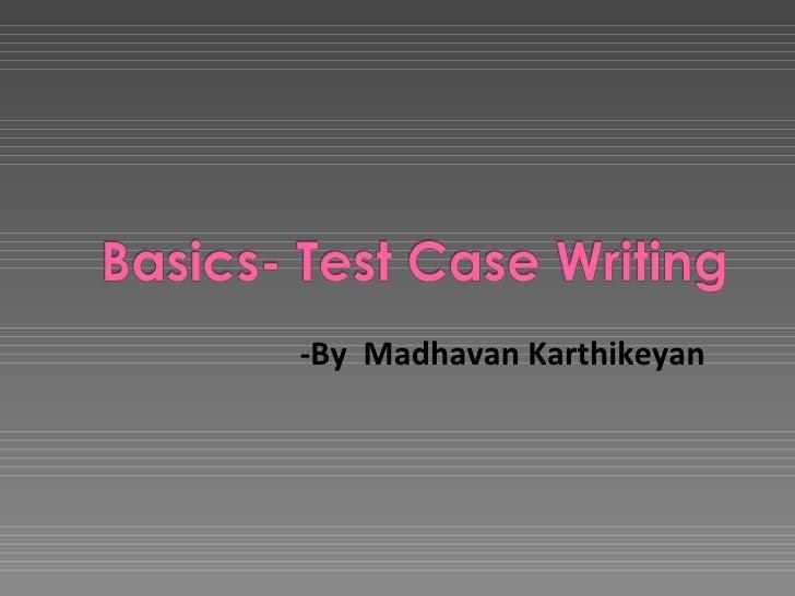 -By  Madhavan Karthikeyan