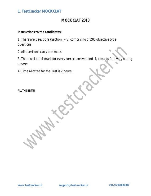 1. TestCracker MOCK CLATwww.testcracker.in support@testcracker.in +91-9739800887MOCK CLAT 2013Instructions to the candidat...