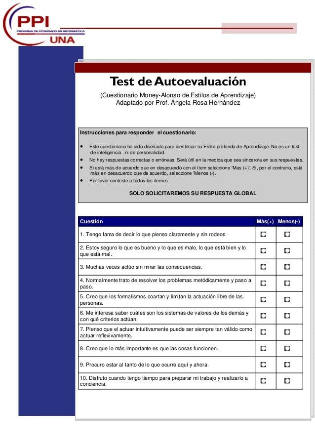 Test de Autoevaluación (Cuestionario Money-Alonso de Estilos de Aprendizaje) Adaptado por Prof. Ángela Rosa Hernández Inst...