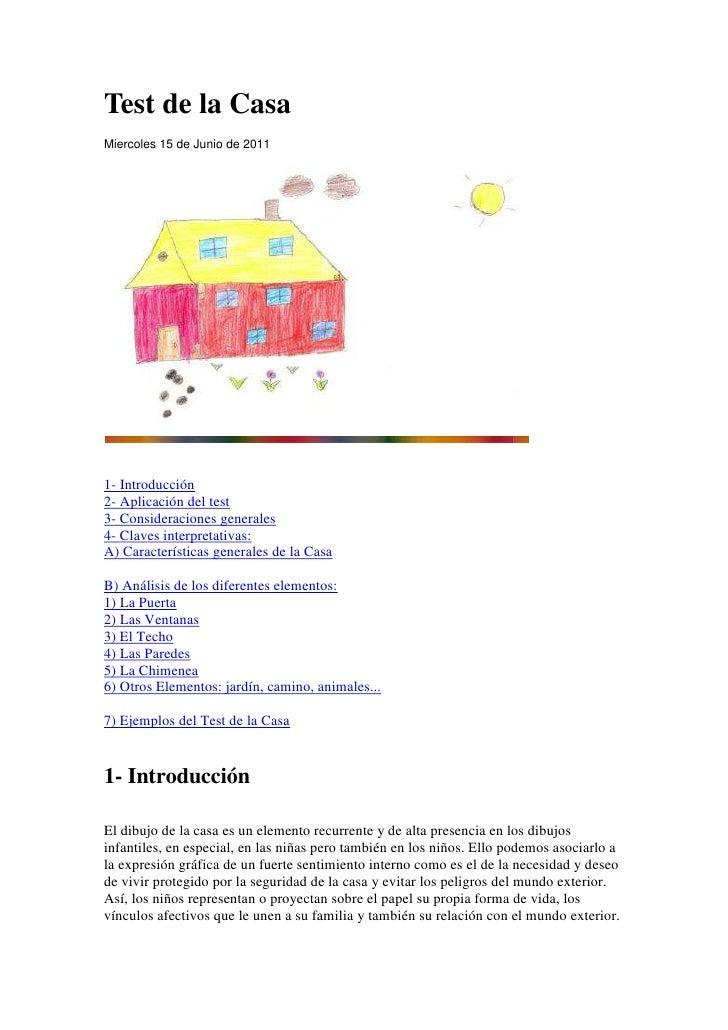 """Test de la Casa<br />Miercoles 15 de Junio de 2011 <br /> HYPERLINK """"http://www.psicodiagnosis.es/areaespecializada/instru..."""