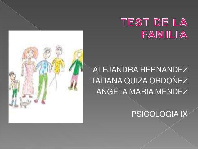 ALEJANDRA HERNANDEZ  TATIANA QUIZA ORDOÑEZ  ANGELA MARIA MENDEZ  PSICOLOGIA IX