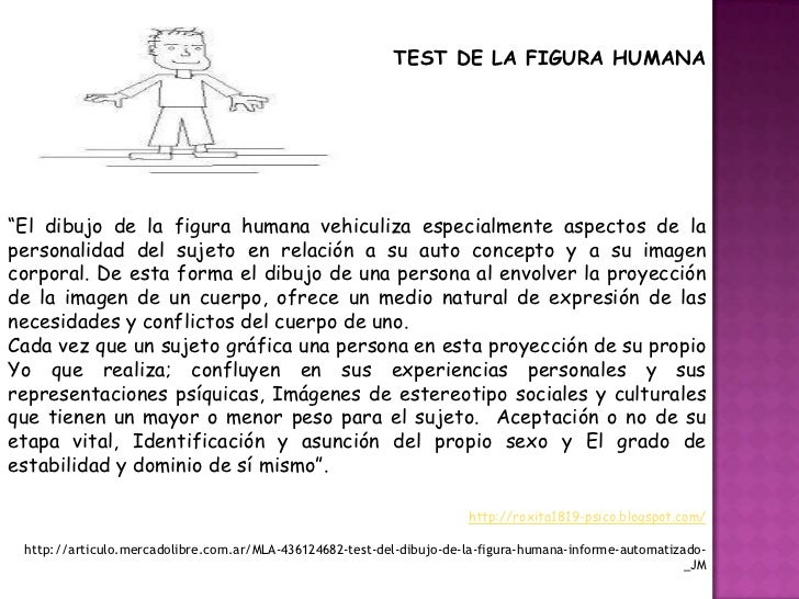 https://image.slidesharecdn.com/testdelafigurahumanadekarenmachover-121013183327-phpapp01/95/test-de-la-figura-humana-de-karen-machover-10-728.jpg?cb=1350153251
