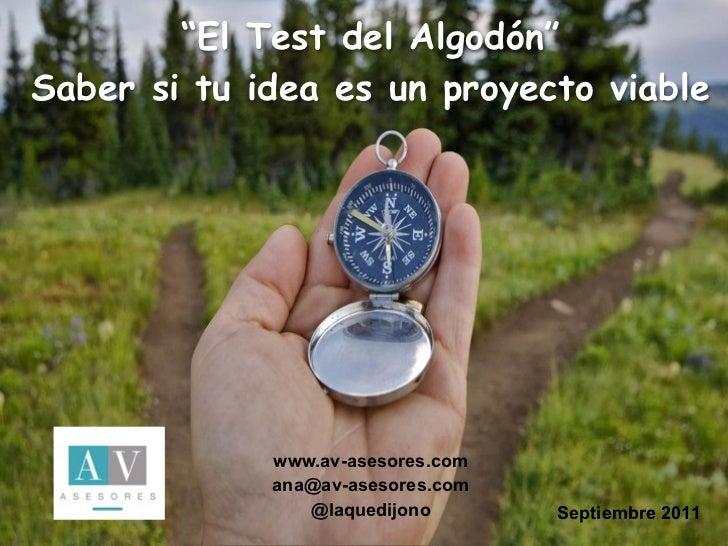 """""""El Test del Algodón""""Saber si tu idea es un proyecto viable              II JORNADAS EMPRENDEDORES                     Sie..."""