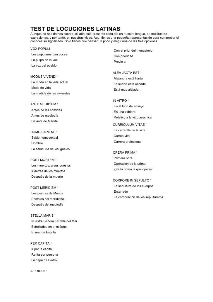 TEST DE LOCUCIONES LATINASAunque no nos damos cuenta, el latín está presente cada día en nuestra lengua, en multitud deexp...