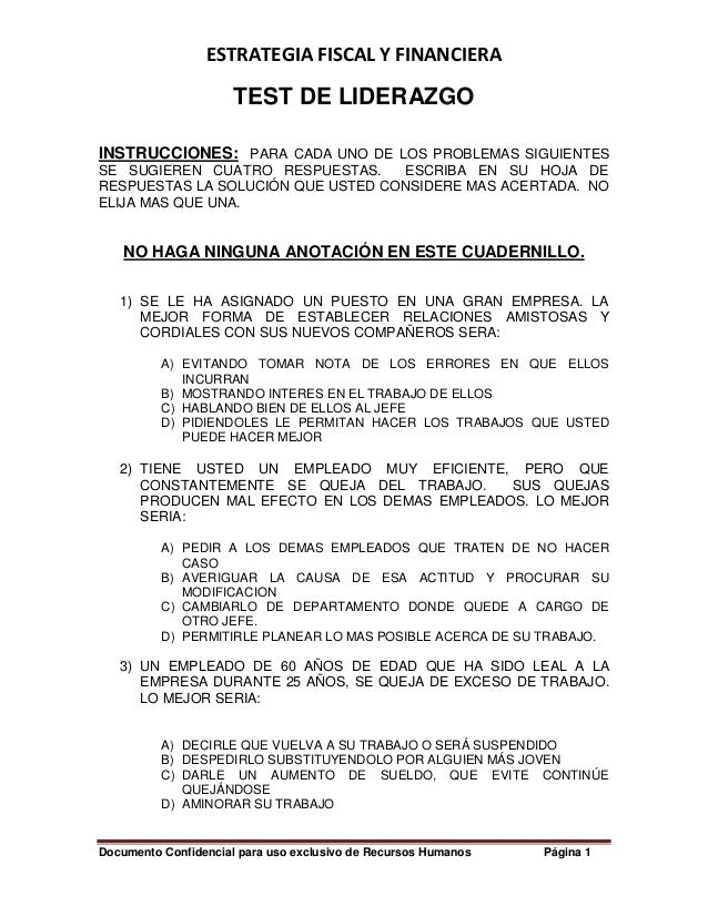 ESTRATEGIA FISCAL Y FINANCIERA Documento Confidencial para uso exclusivo de Recursos Humanos Página 1 TEST DE LIDERAZGO IN...
