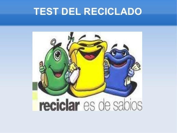 TEST DEL RECICLADO