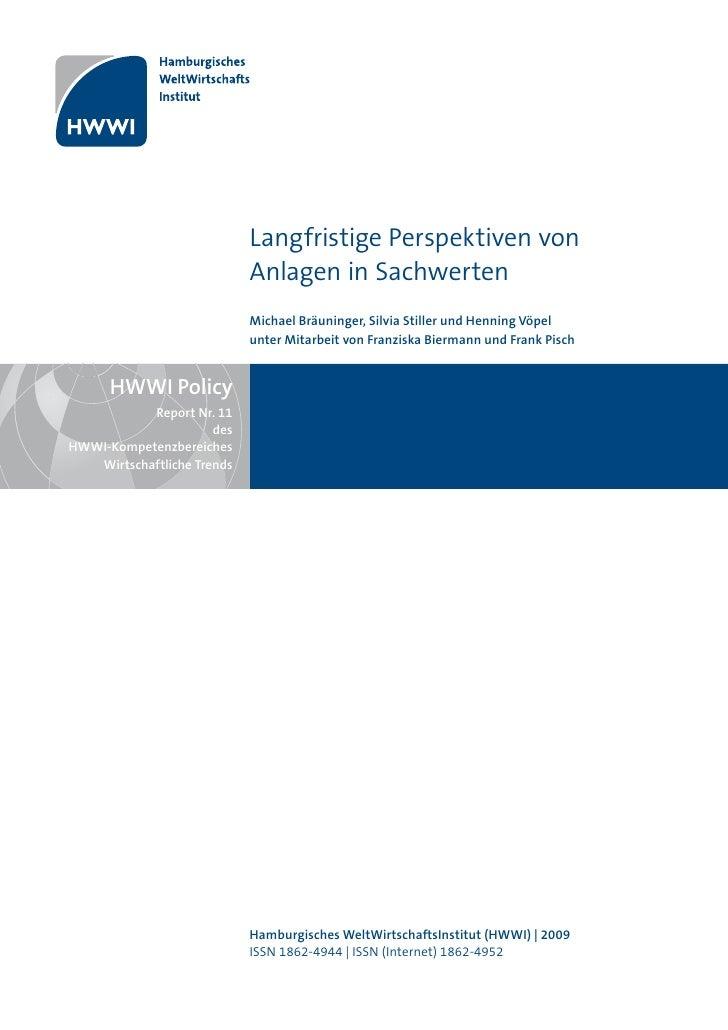 Langfristige Perspektiven von                             Anlagen in Sachwerten                             Michael Bräuni...
