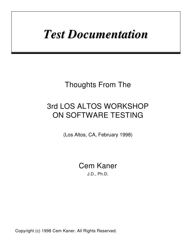 Test Documentation                           Thoughts From The                 3rd LOS ALTOS WORKSHOP                  ON ...