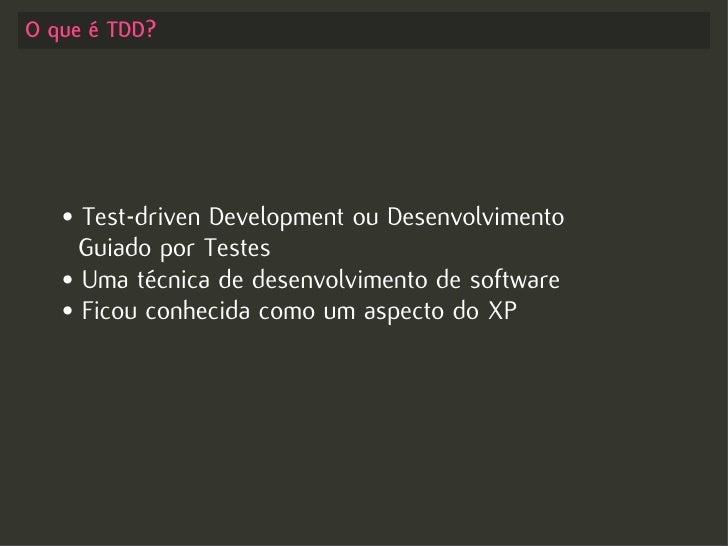 Test-driven Development no Rails - Começando com o pé direito Slide 3
