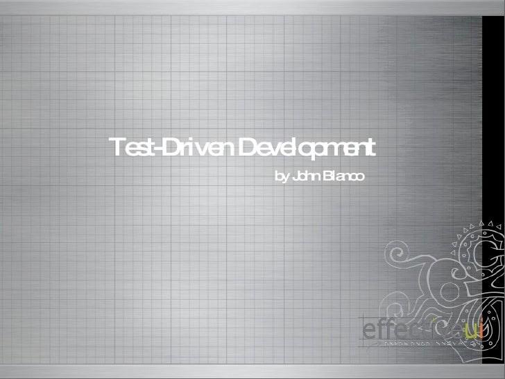 Test-Driven Development by John Blanco
