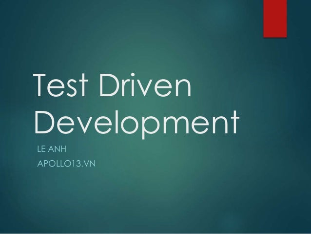 Test Driven Development LE ANH APOLLO13.VN