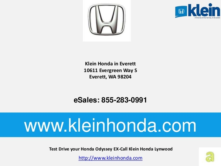 Test Drive Your Honda Odyssey Ex Call Klein Honda Lynwood