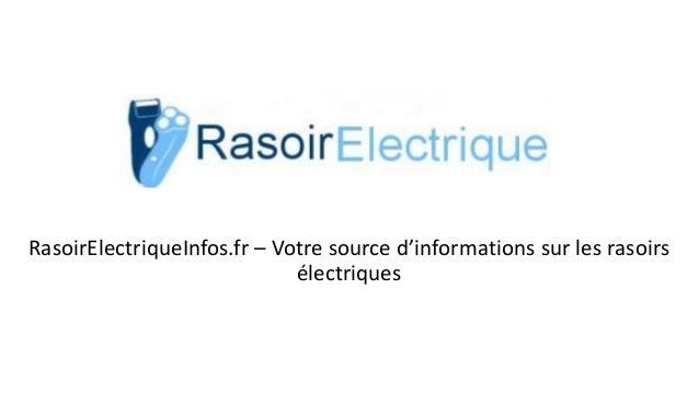 RasoirElectriqueInfos.fr – Votre source d'informations sur les rasoirs électriques