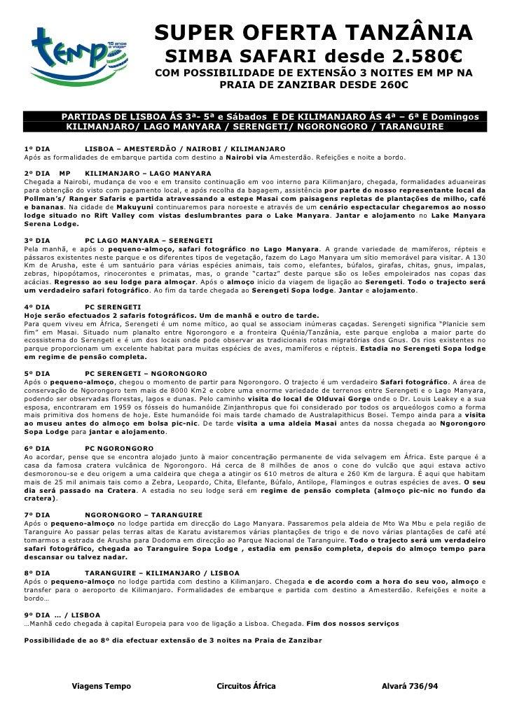 SUPER OFERTA TANZÂNIA                                       SIMBA SAFARI desde 2.580€                                    C...