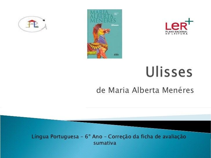 de Maria Alberta Menéres Língua Portuguesa – 6º Ano – Correção da ficha de avaliação sumativa