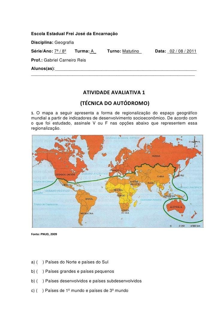 Escola Estadual Frei José da Encarnação <br />Disciplina: Geografia      <br />Série/Ano: 7ª / 8º       Turma: A_         ...
