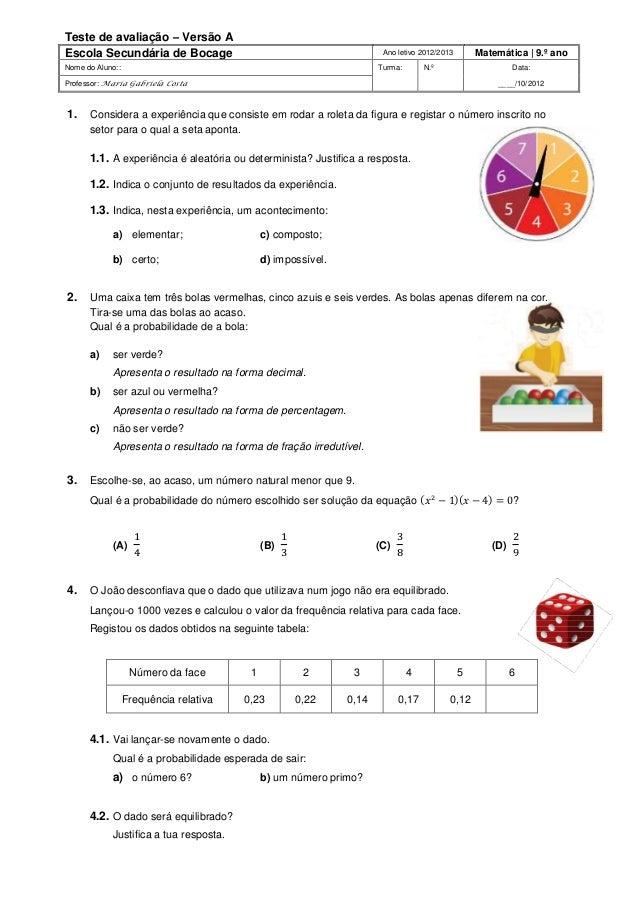 Teste de avaliação – Versão A Escola Secundária de Bocage Ano letivo 2012/2013 Matemática   9.º ano Nome do Aluno:: Turma:...