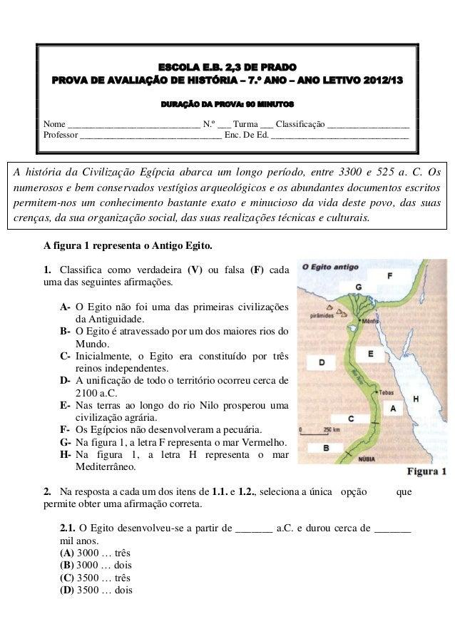ESCOLA E.B. 2,3 DE PRADO        PROVA DE AVALIAÇÃO DE HISTÓRIA – 7.º ANO – ANO LETIVO 2012/13                             ...