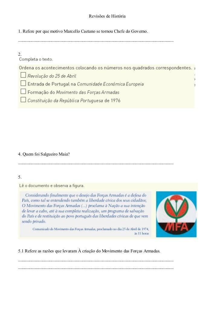 Revisões de História1. Refere por que motivo Marcello Caetano se tornou Chefe do Governo._________________________________...