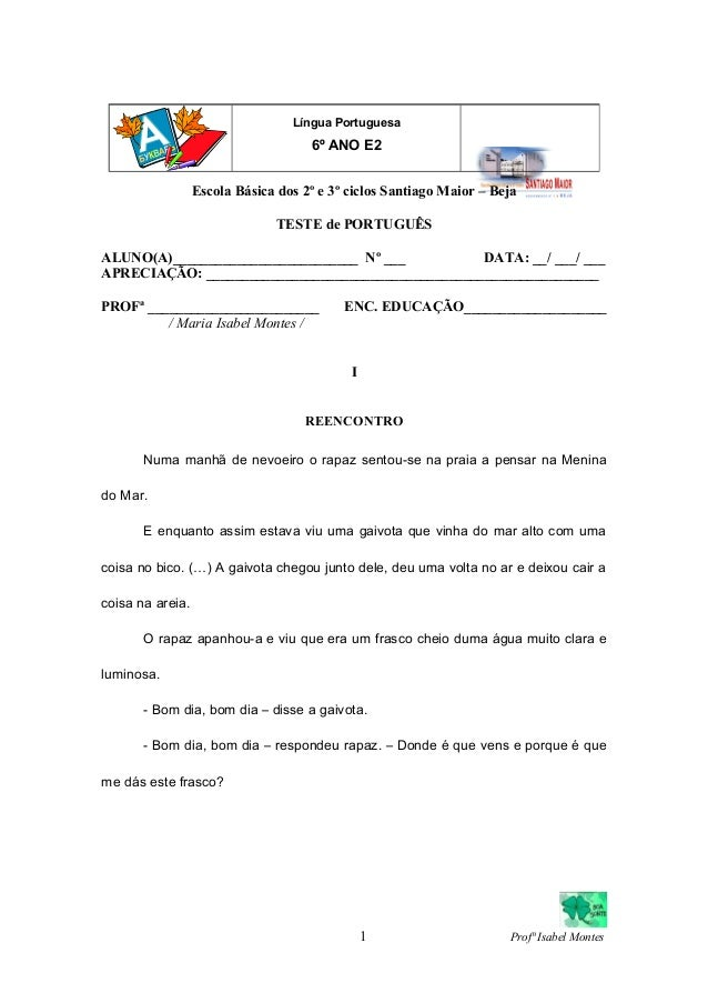 Escola Básica dos 2º e 3º ciclos Santiago Maior – Beja TESTE de PORTUGUÊS ALUNO(A)__________________________ Nº ___ DATA: ...