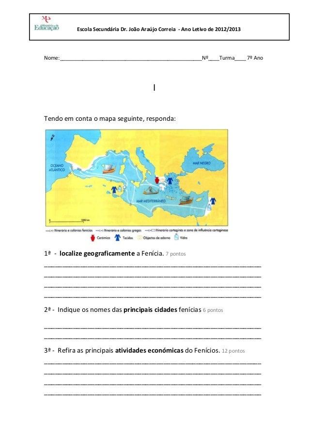Escola Secundária Dr. João Araújo Correia - Ano Letivo de 2012/2013Nome:__________________________________________________...