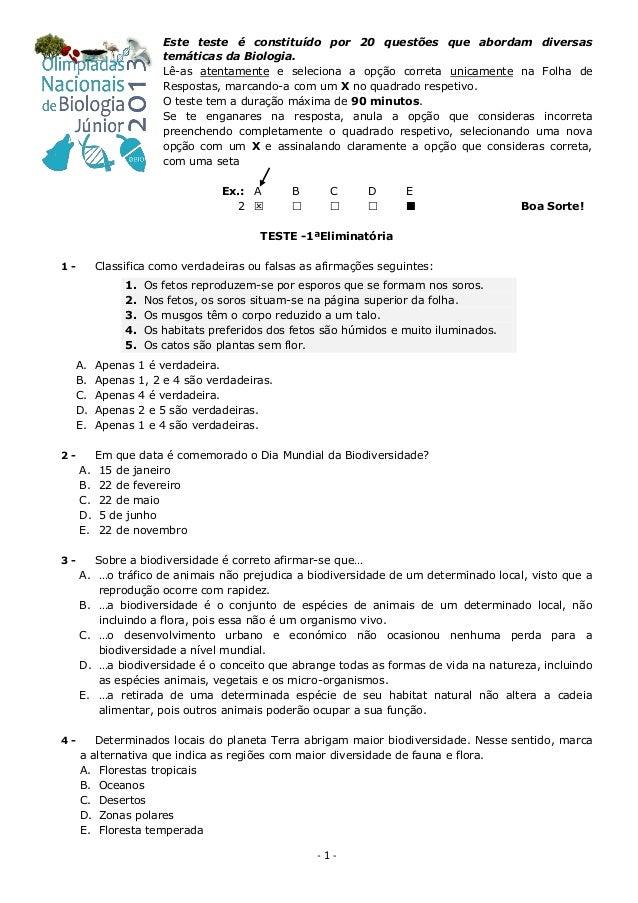 Este teste é constituído por 20 questões que abordam diversas                        temáticas da Biologia.               ...