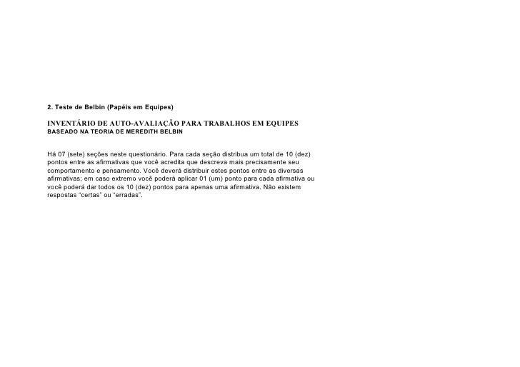 2. Teste de Belbin (Papéis em Equipes)  INVENTÁRIO DE AUTO-AVALIAÇÃO PARA TRABALHOS EM EQUIPES BASEADO NA TEORIA DE MEREDI...