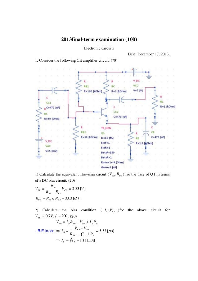 2013final-term examination (100) Electronic Circuits Date: December 17, 2013. 1. Consider the following CE amplifier circu...