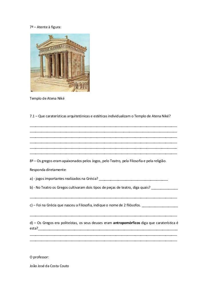 7ª – Atente à figura:Templo de Atena Niké7.1 – Que caraterísticas arquitetónicas e estéticas individualizam o Templo de At...