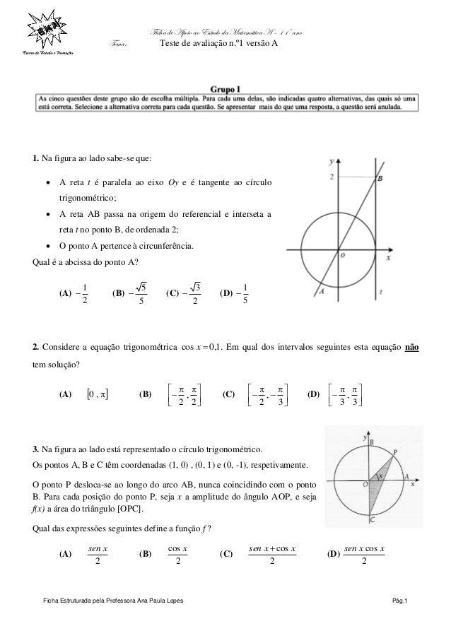 Ficha de Apoio ao Estudo da Matemática A – 11º ano Tema: Teste de avaliação n.º1 versão A Ficha Estruturada pela Professor...
