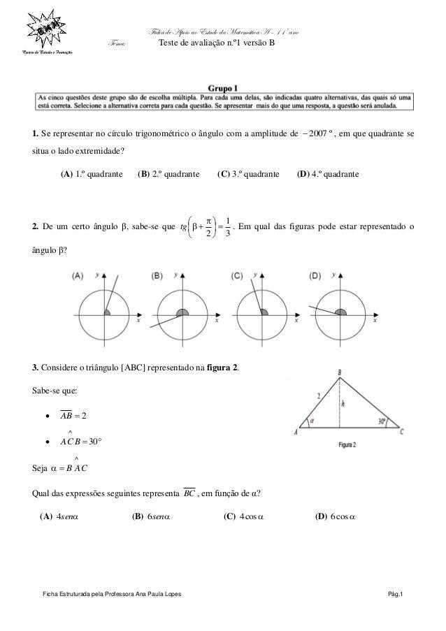 Ficha de Apoio ao Estudo da Matemática A – 11º ano Tema: Teste de avaliação n.º1 versão B Ficha Estruturada pela Professor...