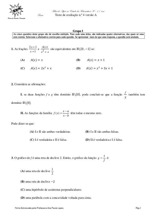 Ficha de Apoio ao Estudo da Matemática A – 11º ano Tema: Teste de avaliação n.º 4 versão A Ficha Estruturada pela Professo...