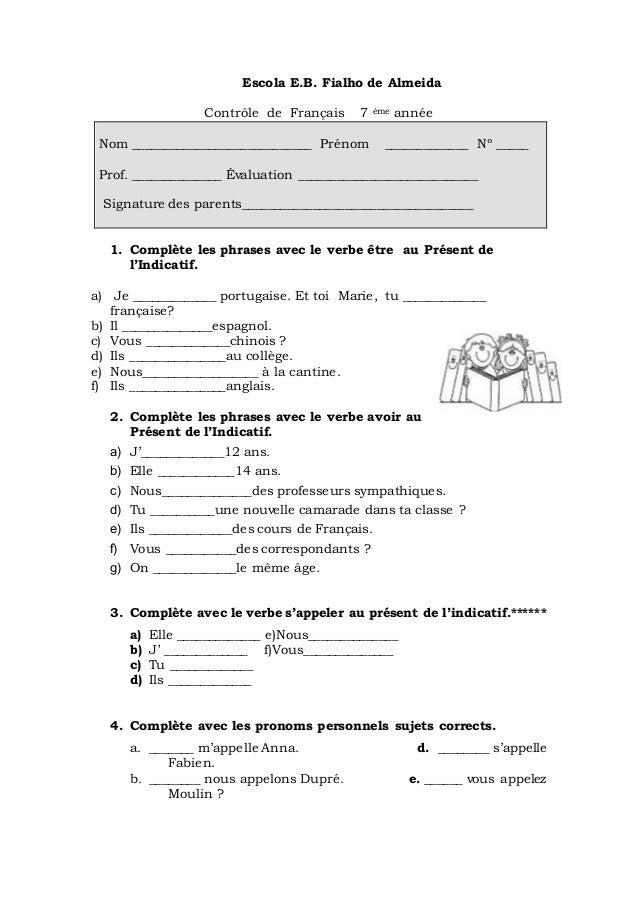 Escola E.B. Fialho de Almeida  Contrôle de Français 7 ème année  Nom ____________________________ Prénom _____________ Nº ...
