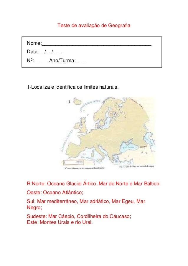 Teste de avaliação de Geografia  Nome:_______________________________________ Data:__/__/___ Nº:___  Ano/Turma:____  1-Loc...