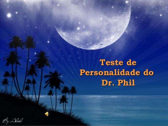 Teste dePersonalidade do     Dr. Phil