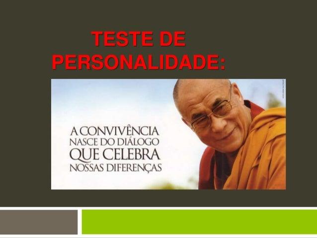 TESTE DE PERSONALIDADE: