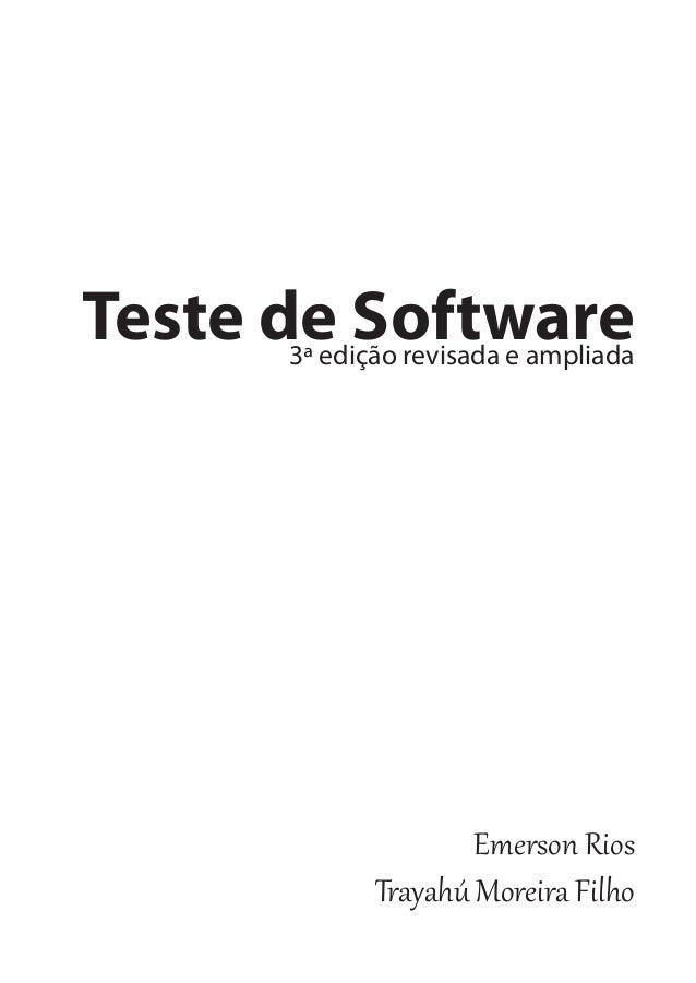 Teste de Software 3ª edição revisada e ampliada  Emerson Rios Trayahú Moreira Filho