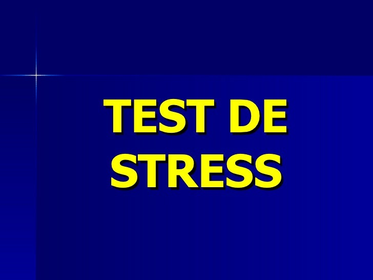 TEST DE STRESS