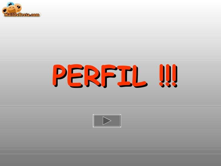 PERFIL !!!