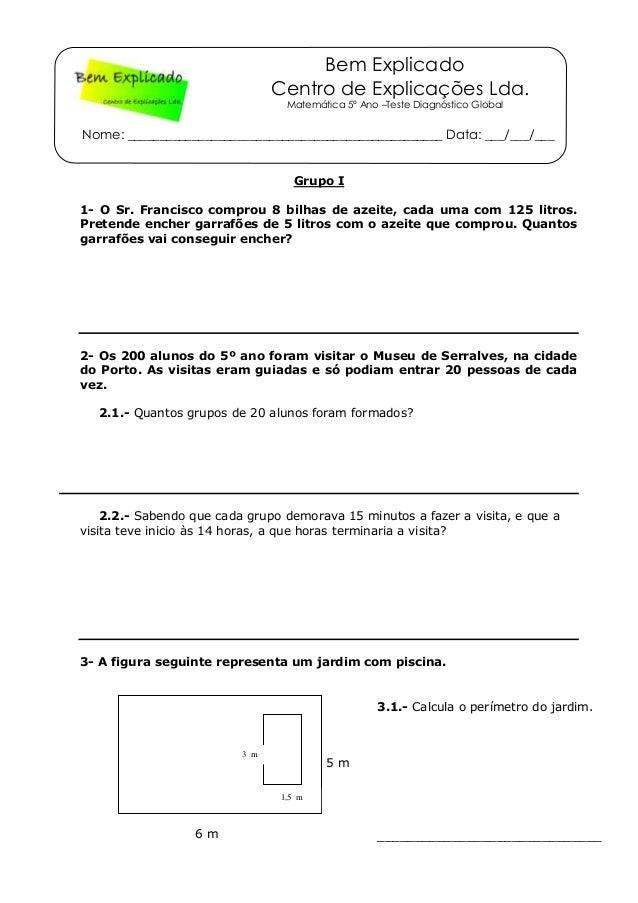Bem Explicado Centro de Explicações Lda. Matemática 5º Ano –Teste Diagnóstico Global Nome: _______________________________...
