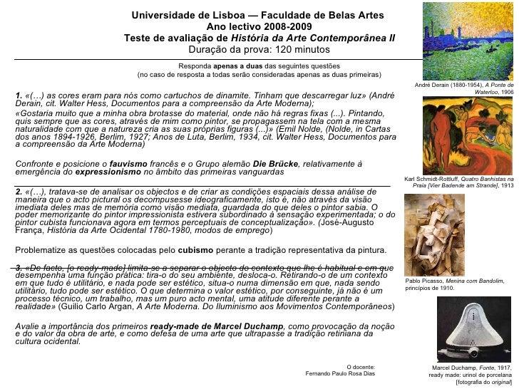 Universidade de Lisboa — Faculdade de Belas Artes  Ano lectivo 2008-2009 Teste de avaliação de  História da Arte Contempor...