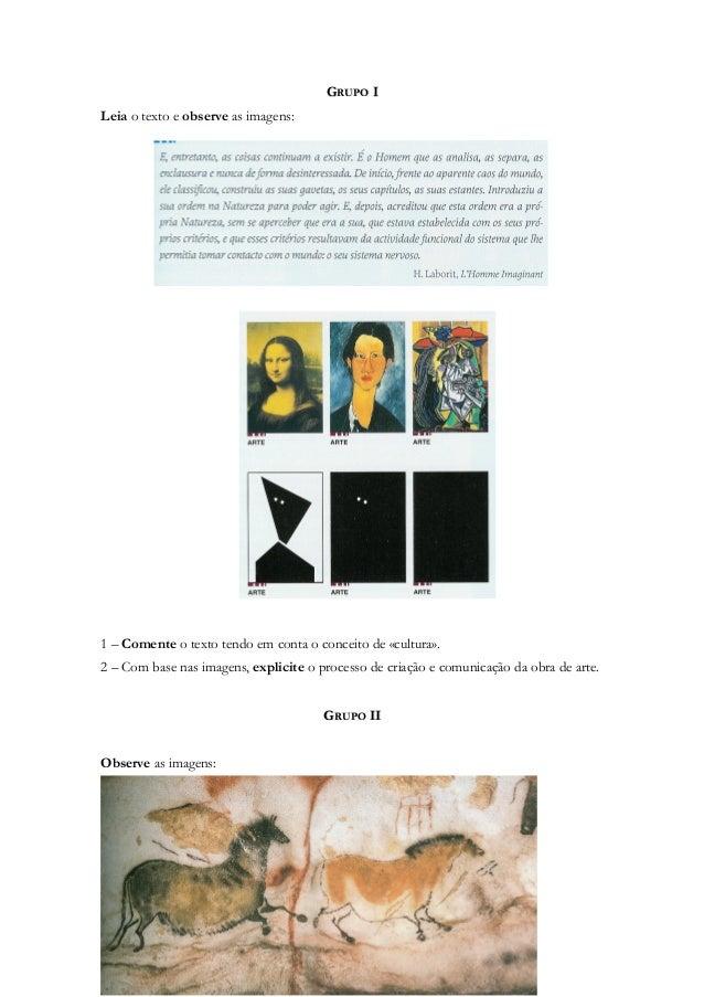 GRUPO ILeia o texto e observe as imagens:1 – Comente o texto tendo em conta o conceito de «cultura».2 – Com base nas image...