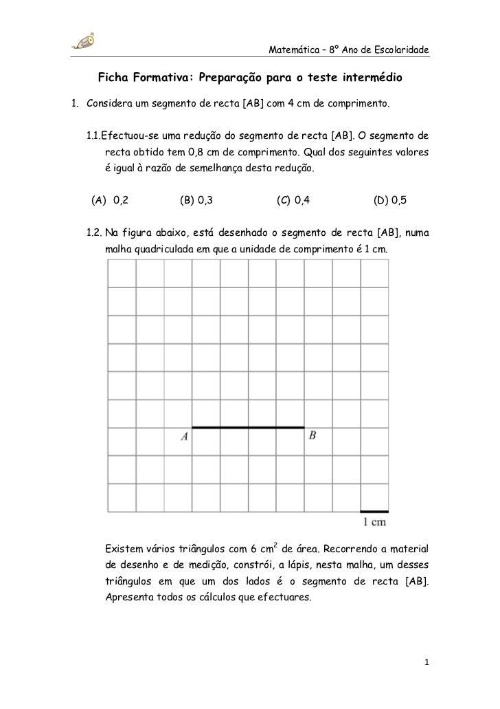 Matemática – 8º Ano de Escolaridade     Ficha Formativa: Preparação para o teste intermédio1. Considera um segmento de rec...