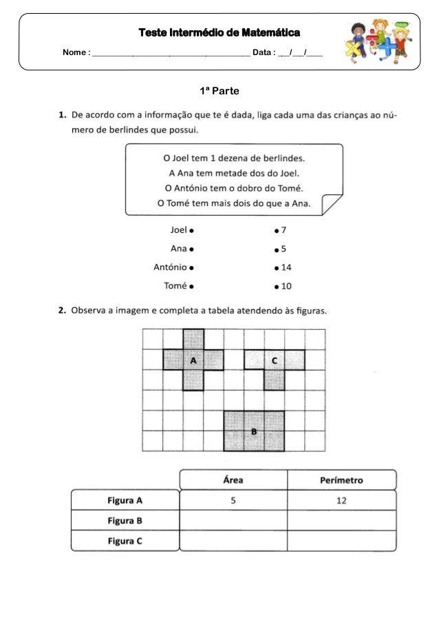 Teste Intermédio de MatemáticaNome : _______________________________________ Data : ___/___/____1ª Parte