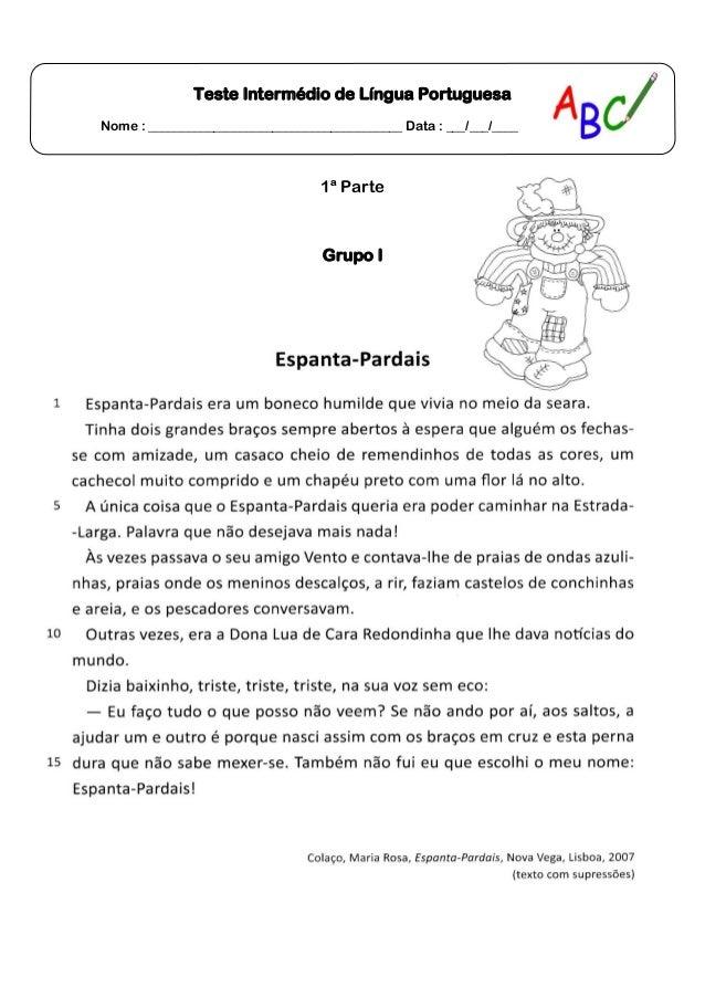 Teste Intermédio de Língua PortuguesaNome : _______________________________________ Data : ___/___/____1ª ParteGrupo I