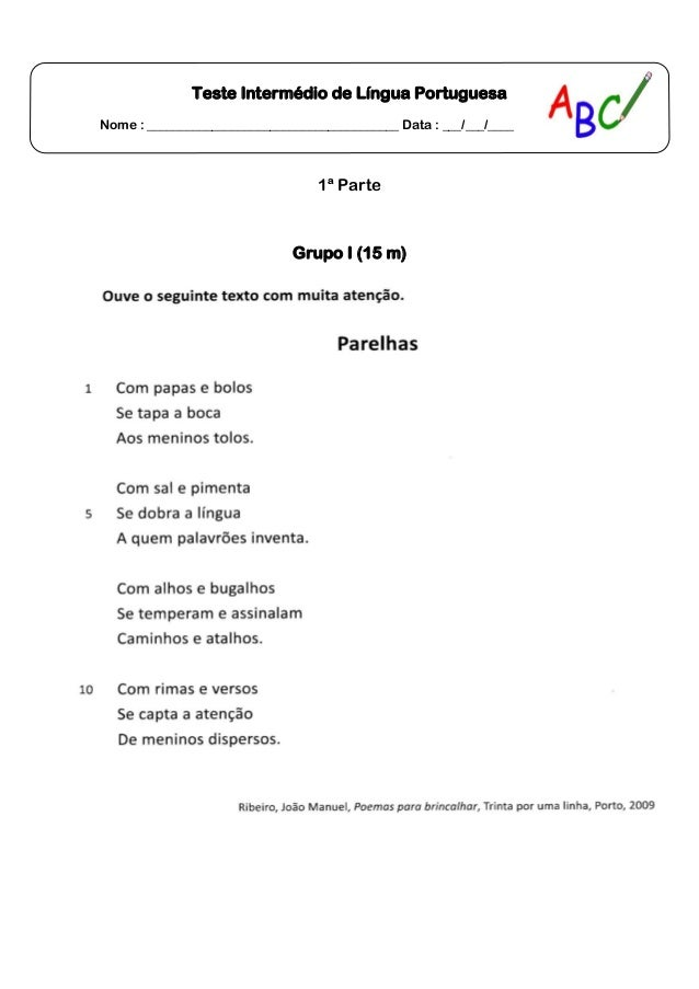 Teste Intermédio de Língua PortuguesaNome : _______________________________________ Data : ___/___/____1ª ParteGrupo I (15...